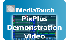 Watch a Live iMediatouch PixPlus Demo
